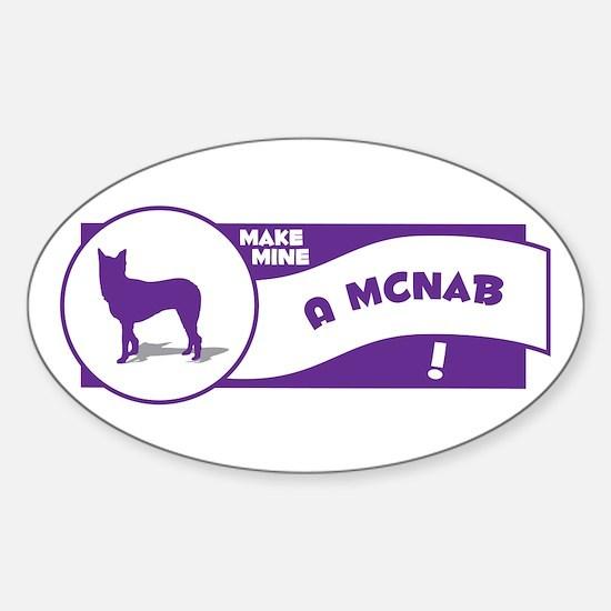 Make Mine McNab Oval Decal