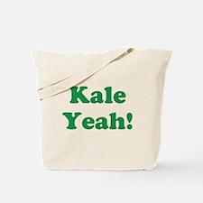 Kale Yeah! Tote Bag