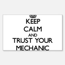 Keep Calm and Trust Your Mechanic Decal