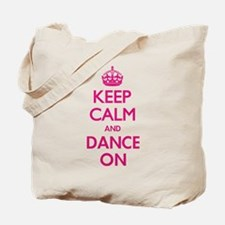 Keep Calm and Dance Tote Bag