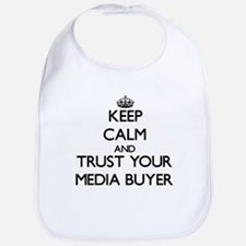 Keep Calm and Trust Your Media Buyer Bib