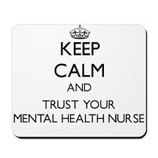 Keep Calm and Trust Your Mental Health Nurse Mouse