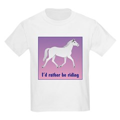 Horse T-Shirt, Kids: I'd rather be riding