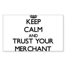 Keep Calm and Trust Your Merchant Decal