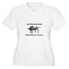 Dont Hate The Breed. Zombie Dog Plus Size T-Shirt