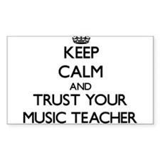 Keep Calm and Trust Your Music Teacher Decal