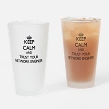 Keep Calm and Trust Your Network Engineer Drinking