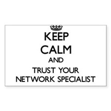 Keep Calm and Trust Your Network Specialist Sticke