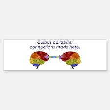 Corpus Callosum Bumper Bumper Bumper Sticker
