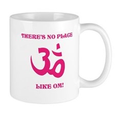 Theres no place like OM! Mugs