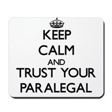 Keep Calm and Trust Your Paralegal Mousepad