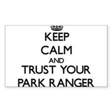 Keep Calm and Trust Your Park Ranger Decal