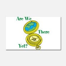 Are We There Yet? Car Magnet 20 x 12