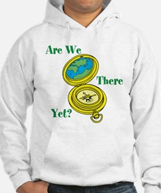 Are We There Yet? Hoodie