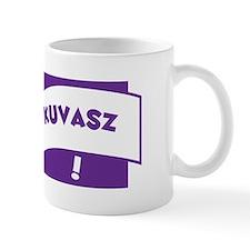 Make Mine Kuvasz Mug