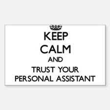 Keep Calm and Trust Your Personal Assistant Sticke