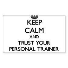 Keep Calm and Trust Your Personal Trainer Decal