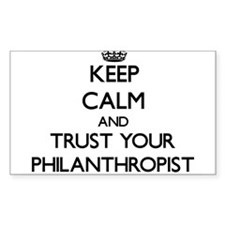 Keep Calm and Trust Your Philanthropist Decal