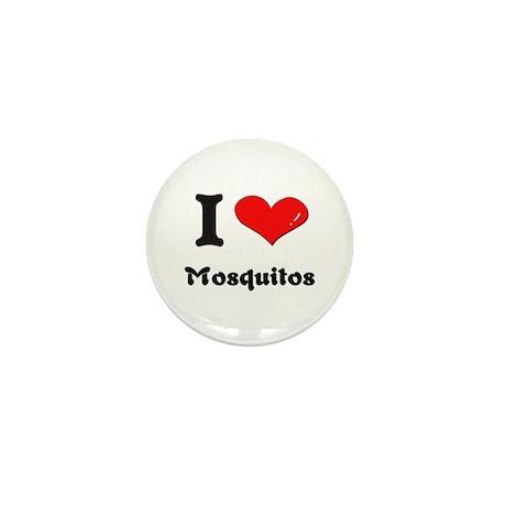 I love mosquitos Mini Button
