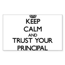 Keep Calm and Trust Your Principal Decal