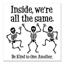 "SAME INSIDE Square Car Magnet 3"" x 3"""