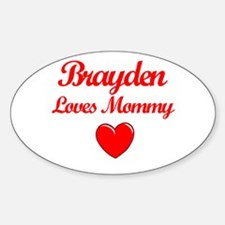 Brayden Loves Mommy Oval Decal