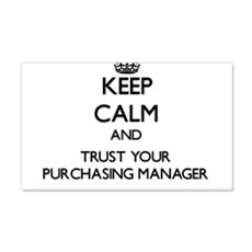Keep Calm and Trust Your Purchasing Manager Wall D