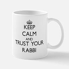 Keep Calm and Trust Your Rabbi Mugs