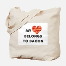 My heart belongs to bacon Tote Bag