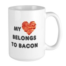 My heart belongs to bacon Mugs