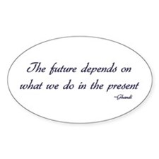 Ghandi quote Oval Decal