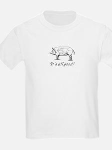 Itsallgood.jpg T-Shirt