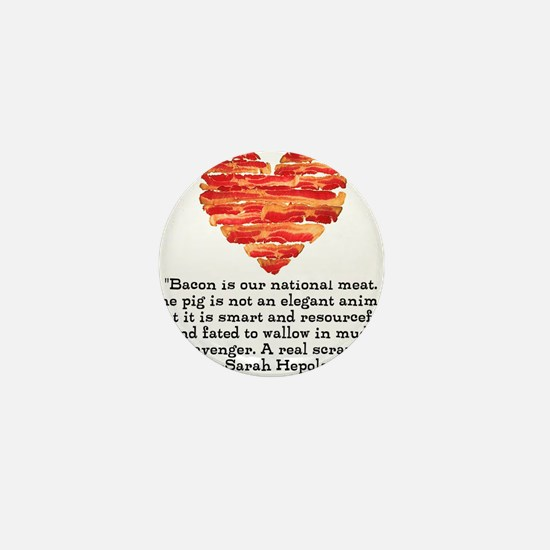 Sarah Hepola Quote about Bacon Mini Button