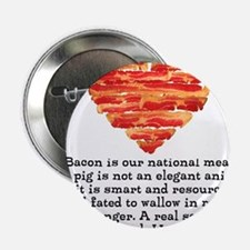 """Sarah Hepola Quote about Bacon 2.25"""" Button"""