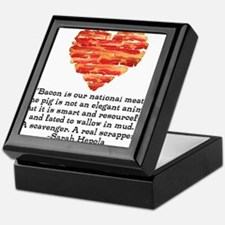 Sarah Hepola Quote about Bacon Keepsake Box