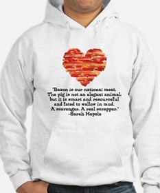 Sarah Hepola Quote about Bacon Hoodie