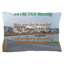 Old Irish Blessing #4 Pillow Case