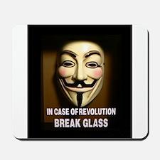 In case of revolution, break glass. Mousepad