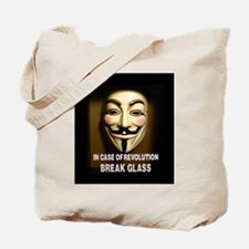 In case of revolution, break glass. Tote Bag