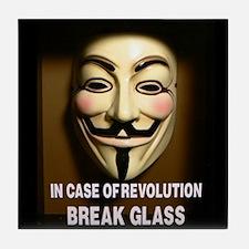 In case of revolution, break glass. Tile Coaster