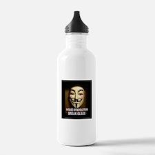 In case of revolution, break glass. Water Bottle