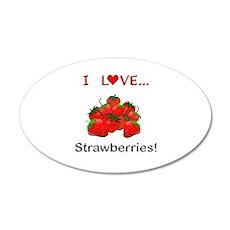 I Love Strawberries Wall Decal