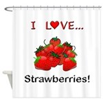 I Love Strawberries Shower Curtain