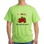 I Love Strawberries Green T-Shirt