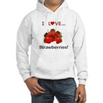 I Love Strawberries Hooded Sweatshirt