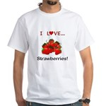 I Love Strawberries White T-Shirt