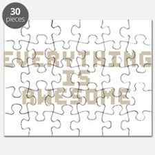 Everything Is Awesome Puzzle
