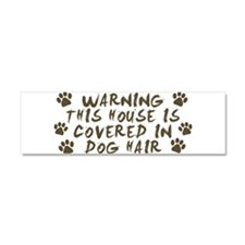 Warning This House Is Covered In Dog Hair Car Magn