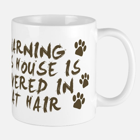 Warning This House Is Covered In Cat Hair Mugs