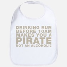 Drinking Rum Before 10am Makes You A Pirate Bib